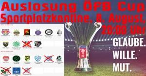 ÖFB-Cup Auslosung zur 2. Runde am 8. August – Mitfiebern in der Sportplatzkantine