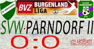 SVW-Parndorf II  0:0