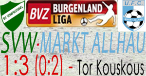 SVW-Markt Allhau 1:3 (0:2)