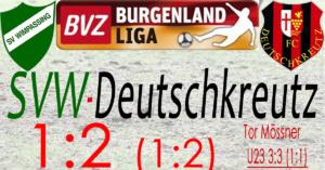 SVW-Deutschkreutz 1:2 (1:2)