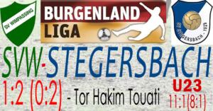 SVW-Stegersbach 1:2 (0:2)
