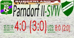 Parndorf II-SVW  4:0 (3:0)